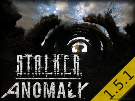 S.T.A.L.K.E.R. Anomaly 1.5.1 - Фи...
